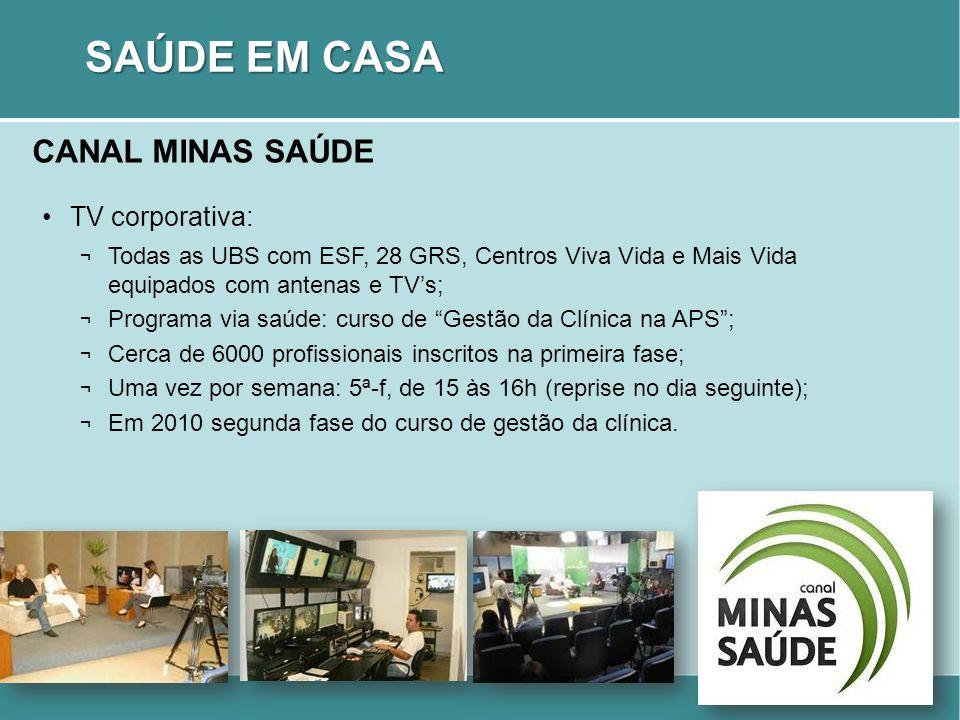 SAÚDE EM CASA CANAL MINAS SAÚDE TV corporativa: