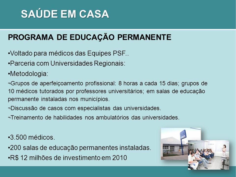 SAÚDE EM CASA PROGRAMA DE EDUCAÇÃO PERMANENTE