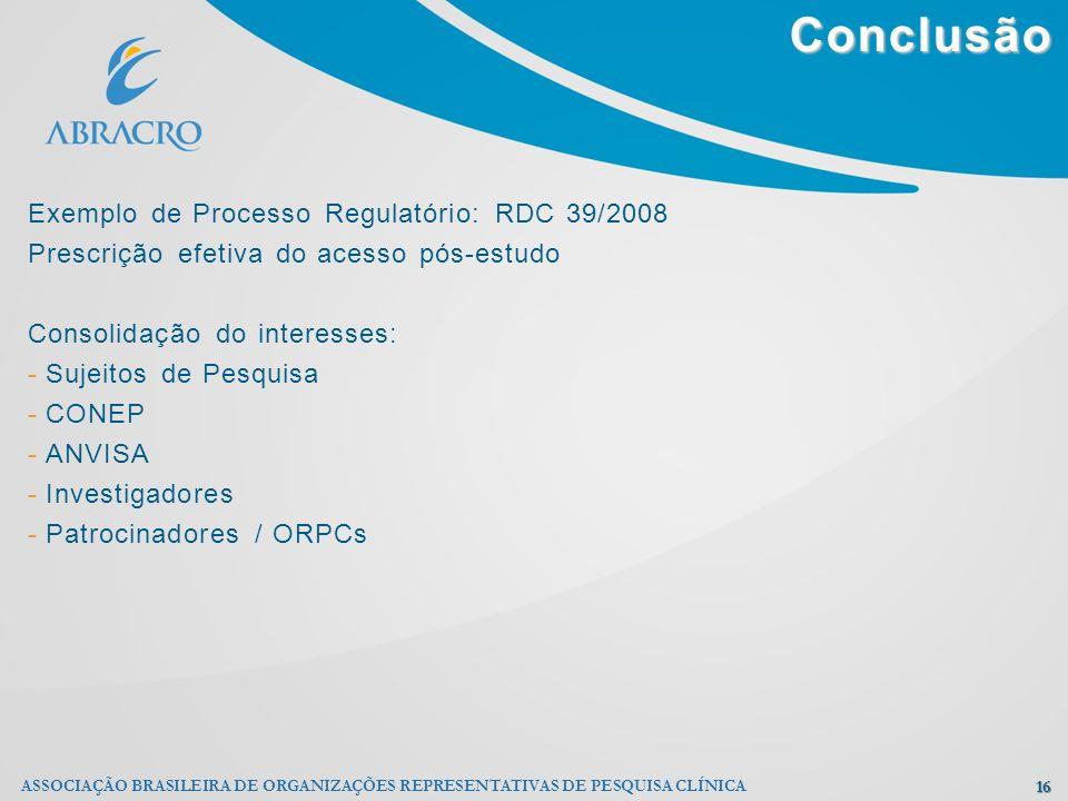 Conclusão Exemplo de Processo Regulatório: RDC 39/2008