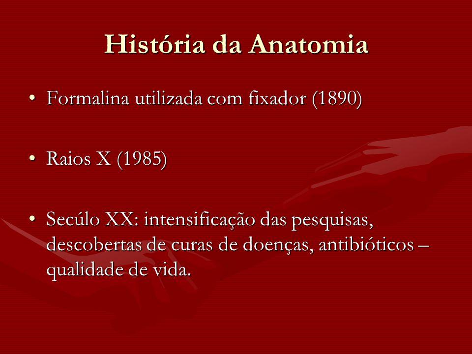 História da Anatomia Formalina utilizada com fixador (1890)