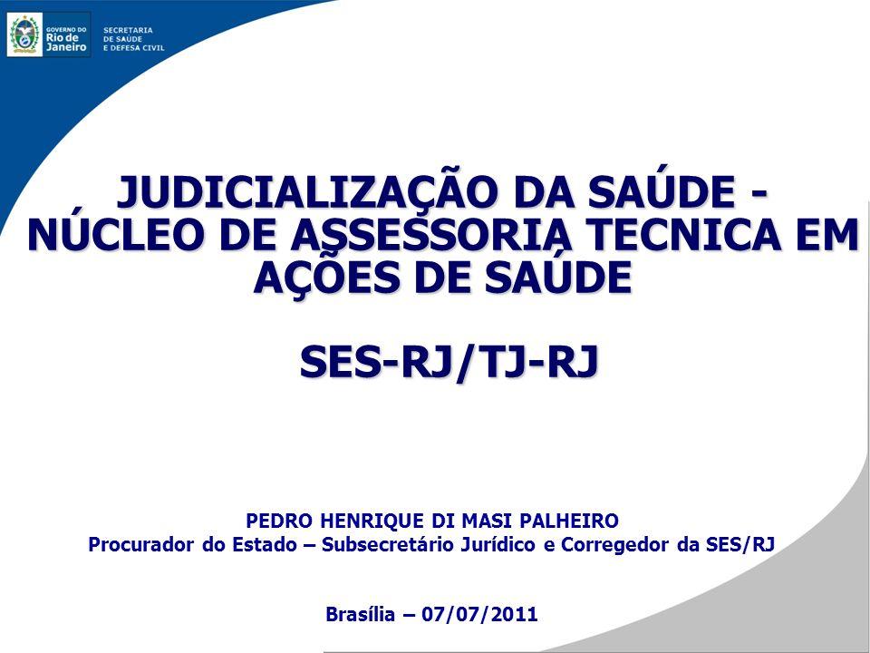 JUDICIALIZAÇÃO DA SAÚDE - NÚCLEO DE ASSESSORIA TECNICA EM AÇÕES DE SAÚDE