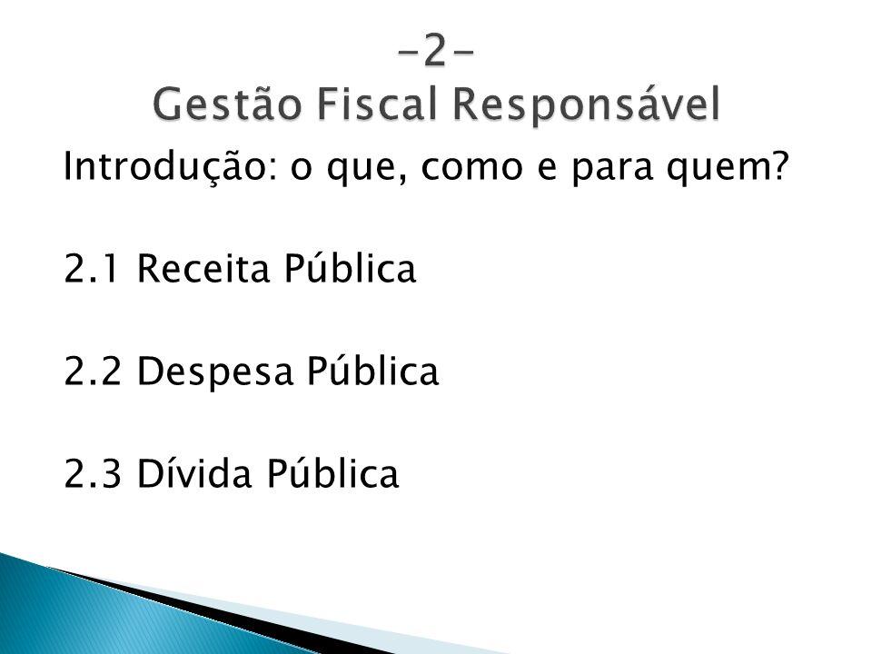 -2- Gestão Fiscal Responsável