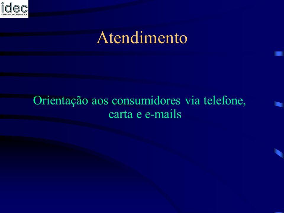 Orientação aos consumidores via telefone, carta e e-mails