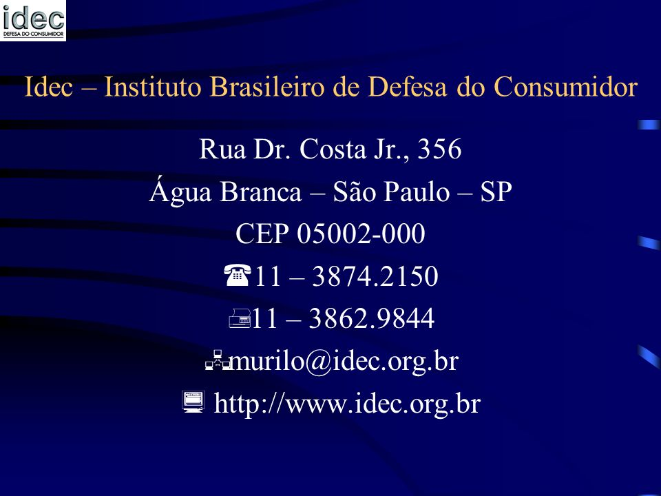 Idec – Instituto Brasileiro de Defesa do Consumidor