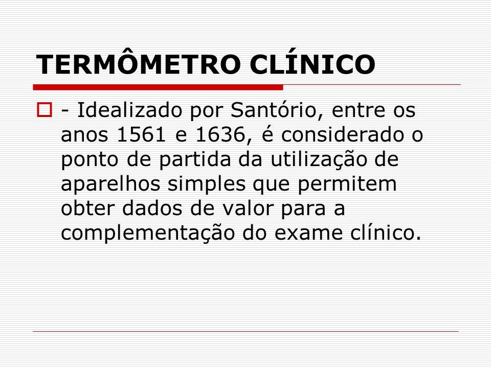 TERMÔMETRO CLÍNICO