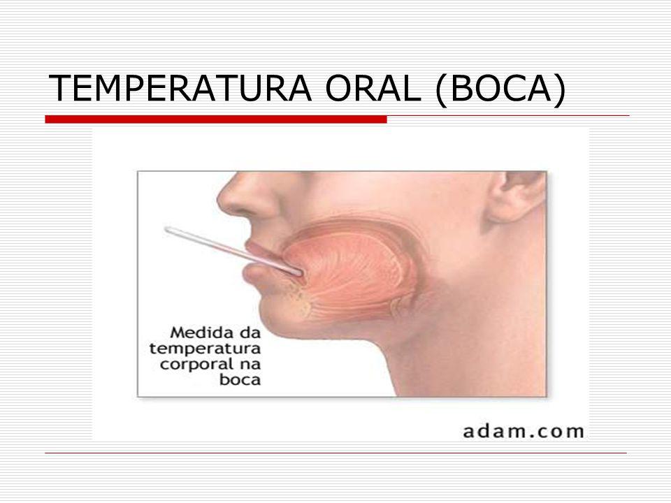 TEMPERATURA ORAL (BOCA)