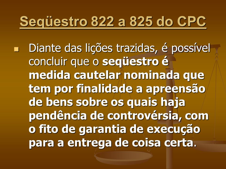 Seqüestro 822 a 825 do CPC