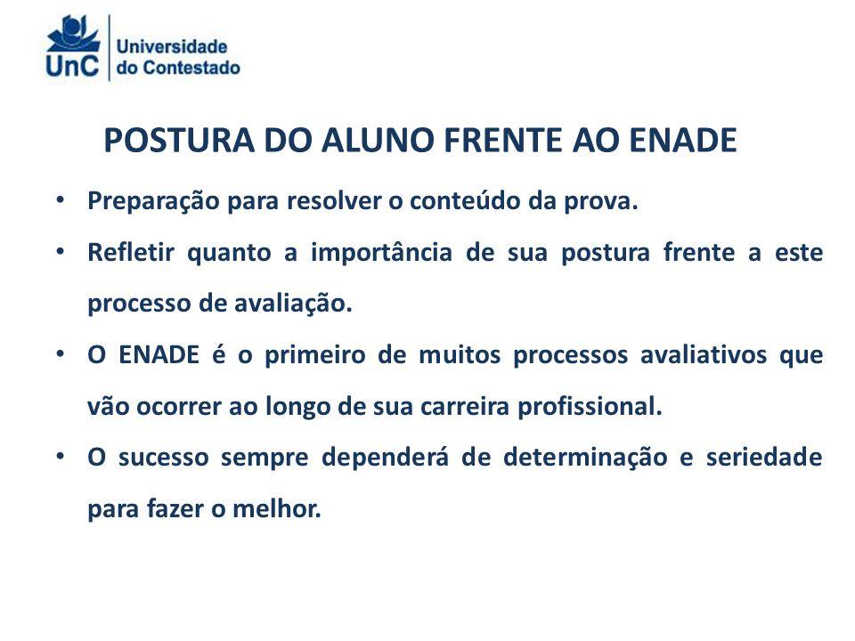POSTURA DO ALUNO FRENTE AO ENADE