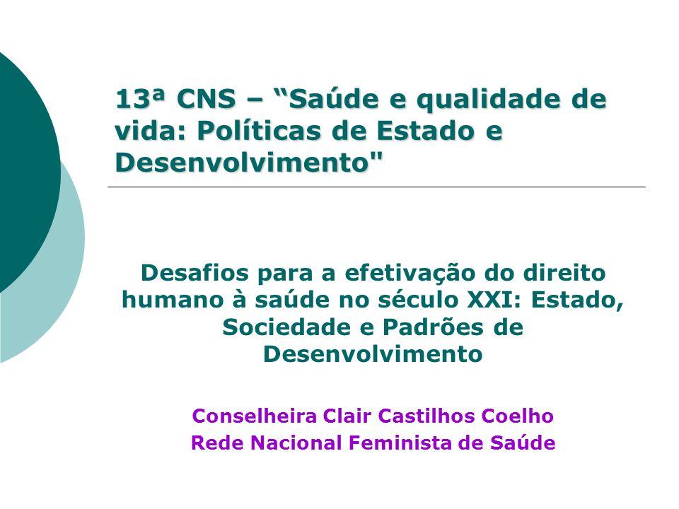 Conselheira Clair Castilhos Coelho Rede Nacional Feminista de Saúde