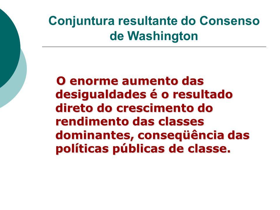 Conjuntura resultante do Consenso de Washington