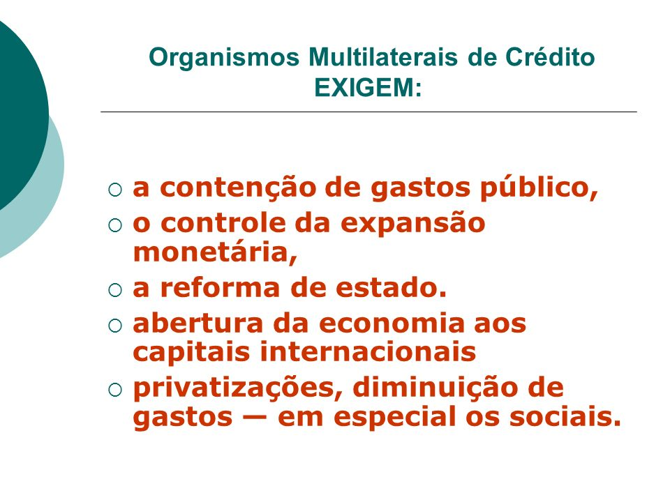 Organismos Multilaterais de Crédito EXIGEM: