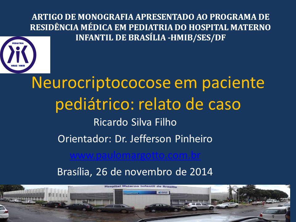 Neurocriptococose em paciente pediátrico: relato de caso