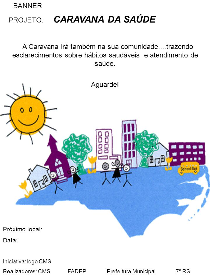 PROJETO: CARAVANA DA SAÚDE