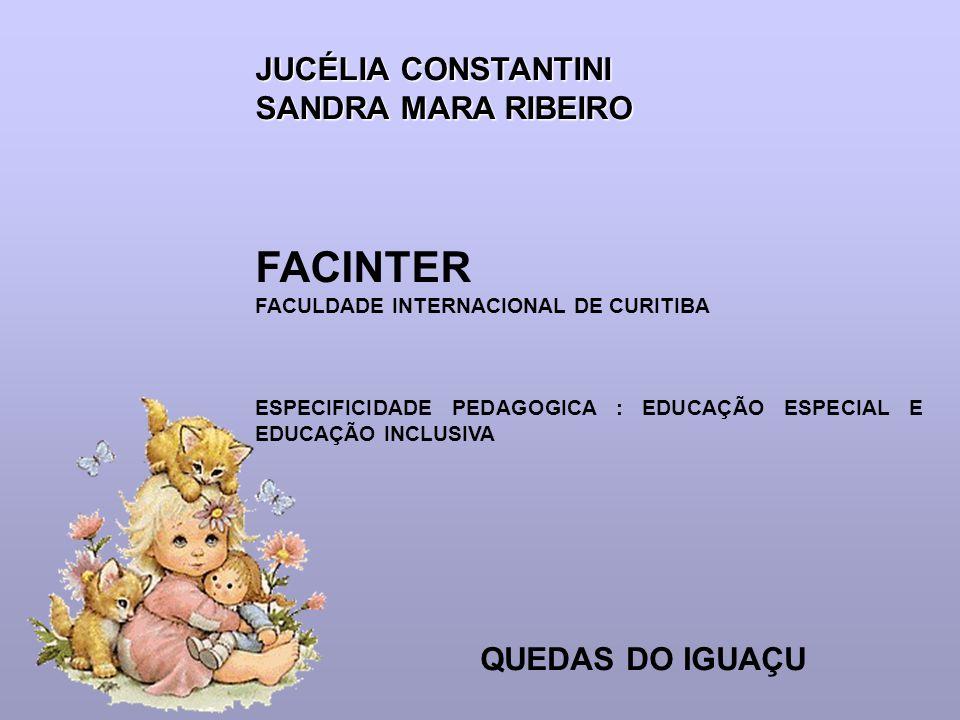 FACINTER JUCÉLIA CONSTANTINI SANDRA MARA RIBEIRO QUEDAS DO IGUAÇU