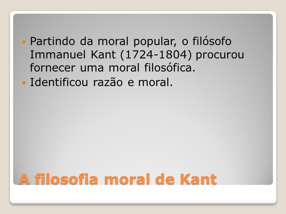 A filosofia moral de Kant