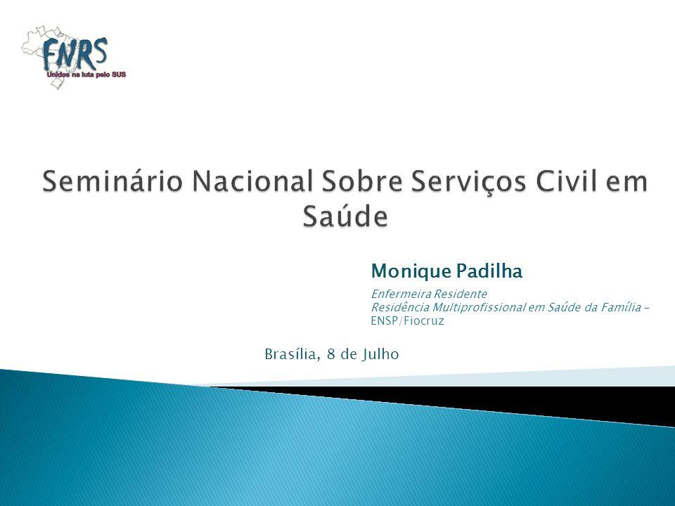 Seminário Nacional Sobre Serviços Civil em Saúde