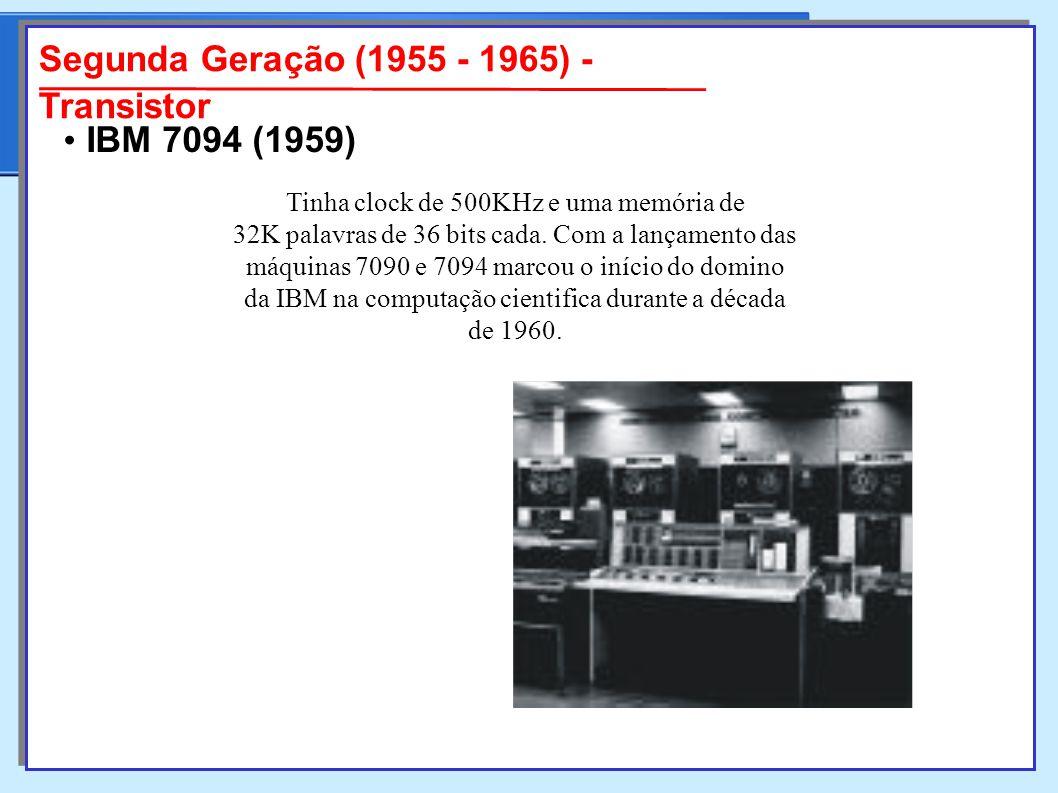 Segunda Geração (1955 - 1965) - Transistor