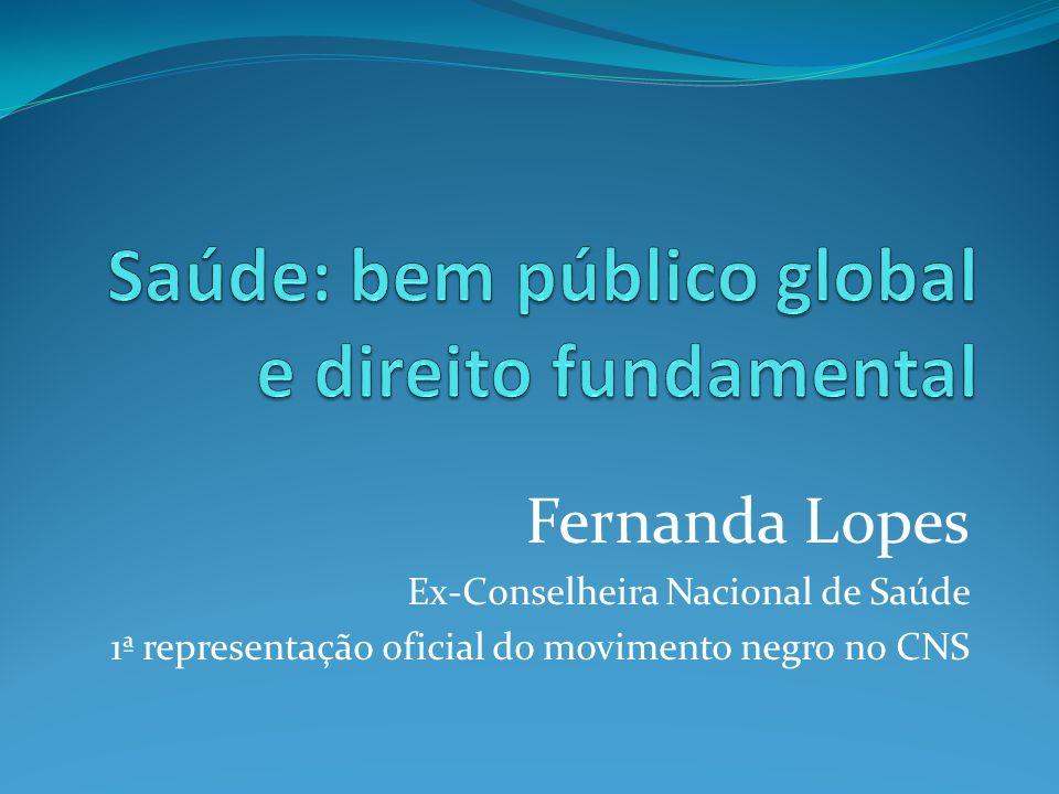 Saúde: bem público global e direito fundamental