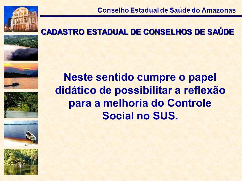 CADASTRO ESTADUAL DE CONSELHOS DE SAÚDE