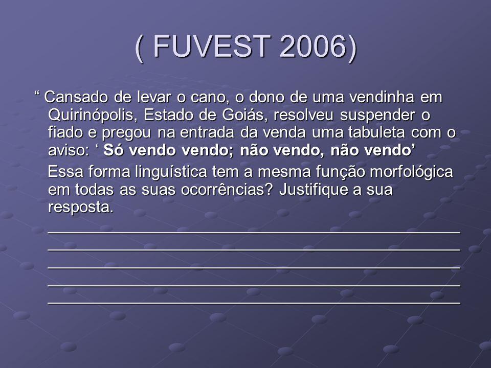 ( FUVEST 2006)