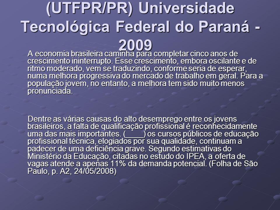 (UTFPR/PR) Universidade Tecnológica Federal do Paraná - 2009