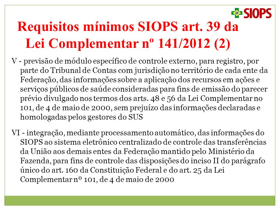 Requisitos mínimos SIOPS art. 39 da Lei Complementar nº 141/2012 (2)