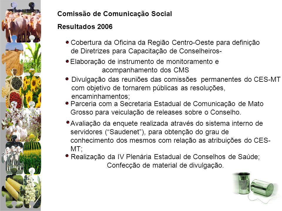 Comissão de Comunicação Social Resultados 2006