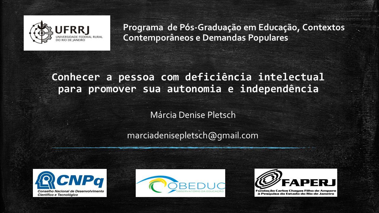 Márcia Denise Pletsch marciadenisepletsch@gmail.com