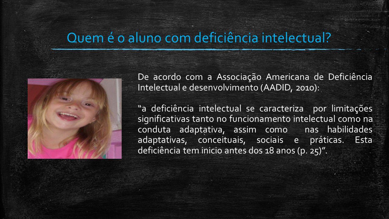 Quem é o aluno com deficiência intelectual