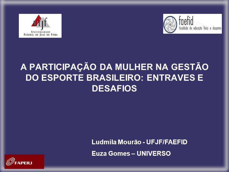 A PARTICIPAÇÃO DA MULHER NA GESTÃO DO ESPORTE BRASILEIRO: ENTRAVES E DESAFIOS