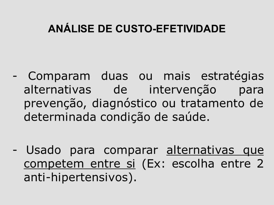 ANÁLISE DE CUSTO-EFETIVIDADE