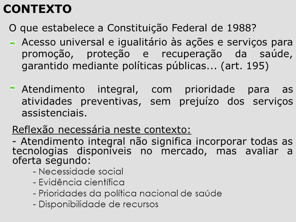 CONTEXTO O que estabelece a Constituição Federal de 1988