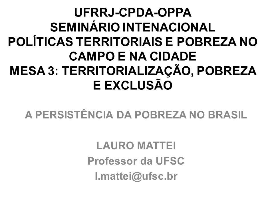 A PERSISTÊNCIA DA POBREZA NO BRASIL