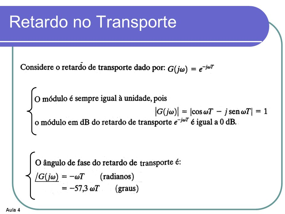 Retardo no Transporte