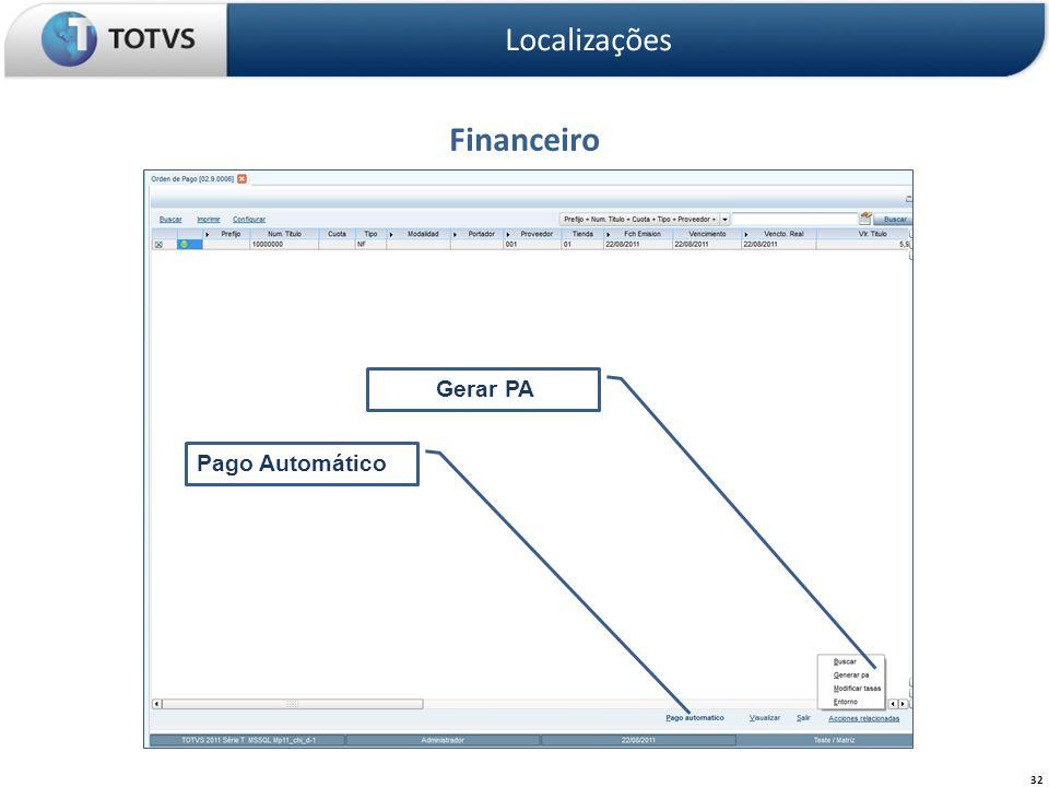 Localizações Financeiro Gerar PA Pago Automático