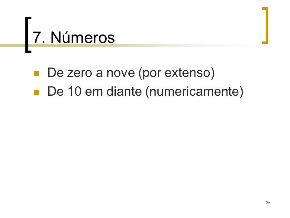 7. Números De zero a nove (por extenso)