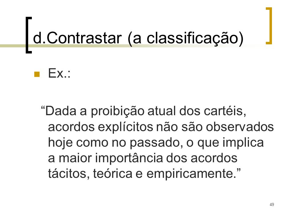 d.Contrastar (a classificação)