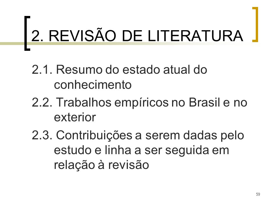 2. REVISÃO DE LITERATURA 2.1. Resumo do estado atual do conhecimento