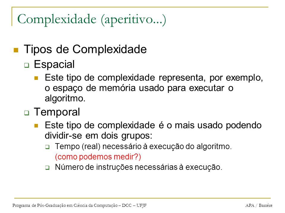 Complexidade (aperitivo...)