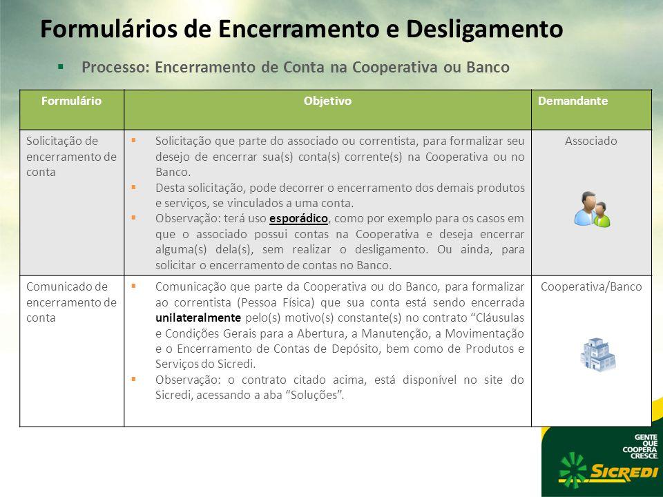 Formulários de Encerramento e Desligamento