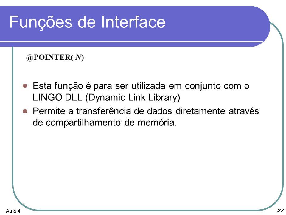 Funções de Interface Esta função é para ser utilizada em conjunto com o LINGO DLL (Dynamic Link Library)