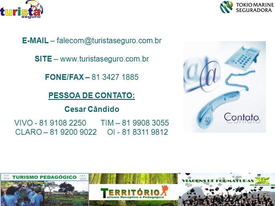 E-MAIL – falecom@turistaseguro.com.br SITE – www.turistaseguro.com.br