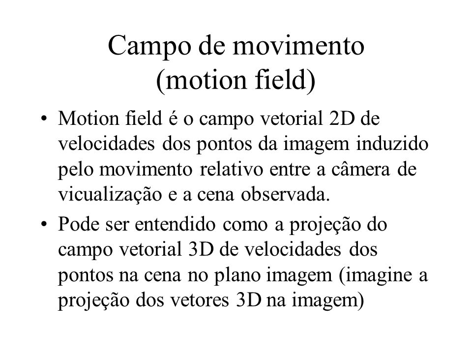 Campo de movimento (motion field)