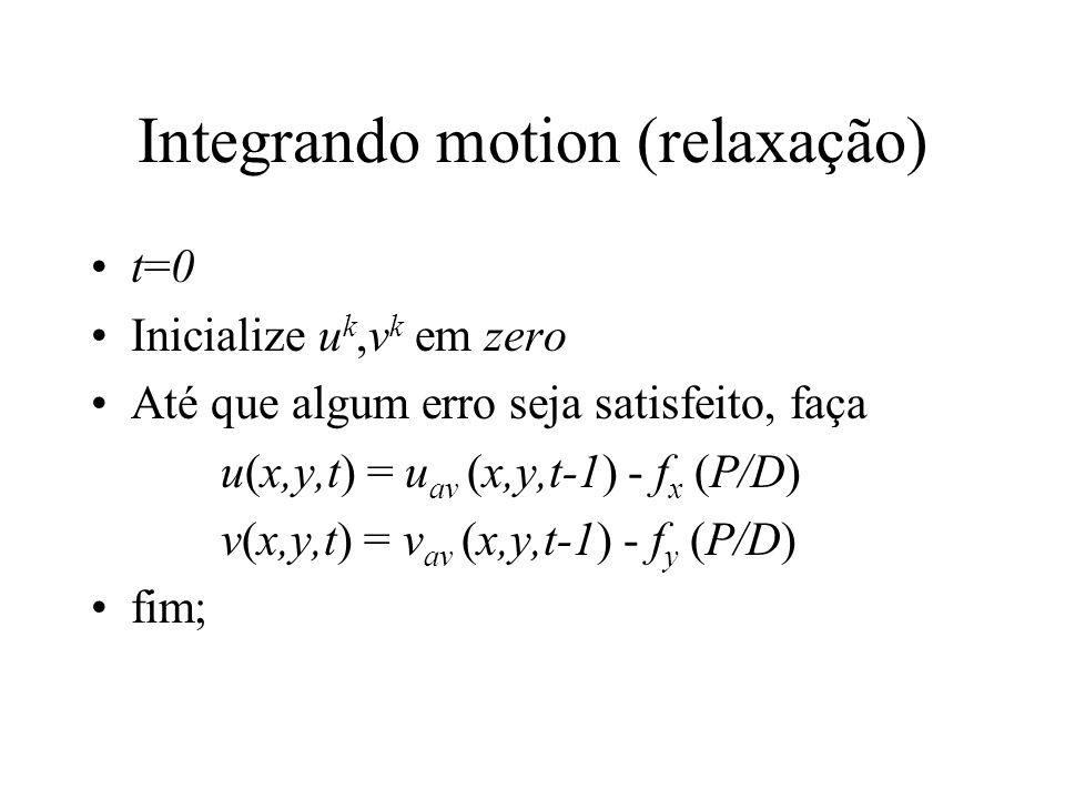 Integrando motion (relaxação)