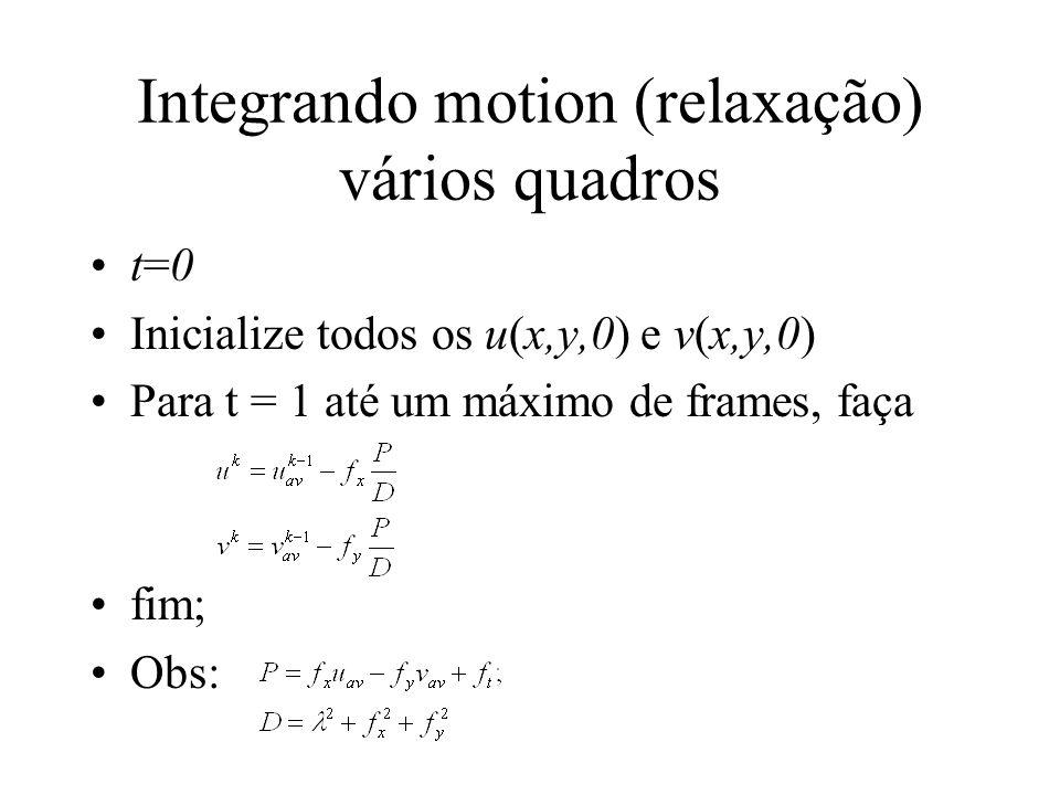 Integrando motion (relaxação) vários quadros