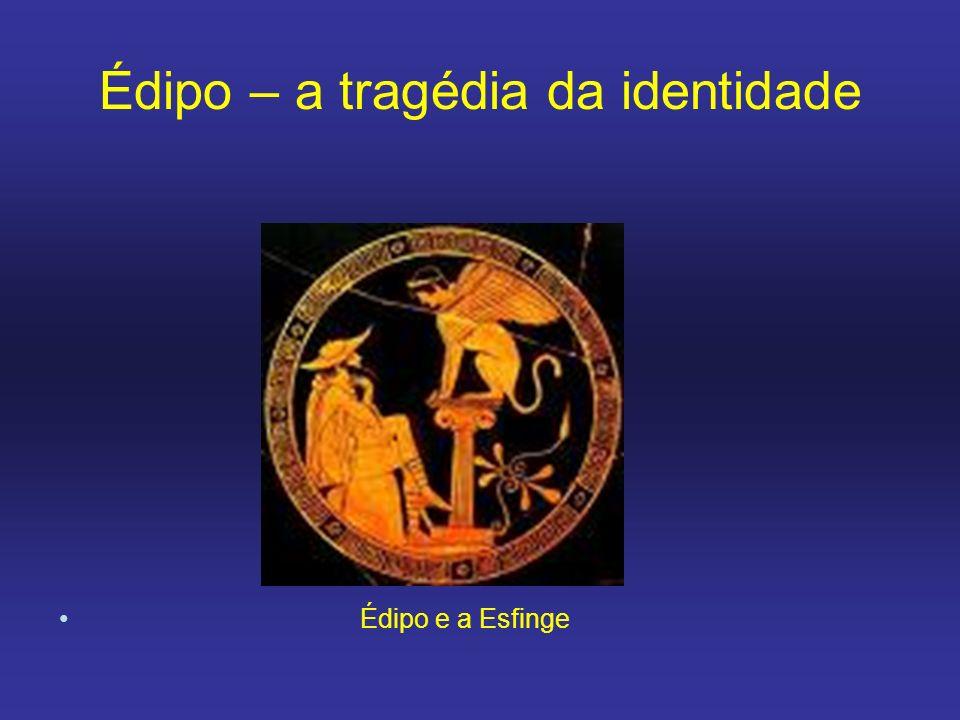 Édipo – a tragédia da identidade