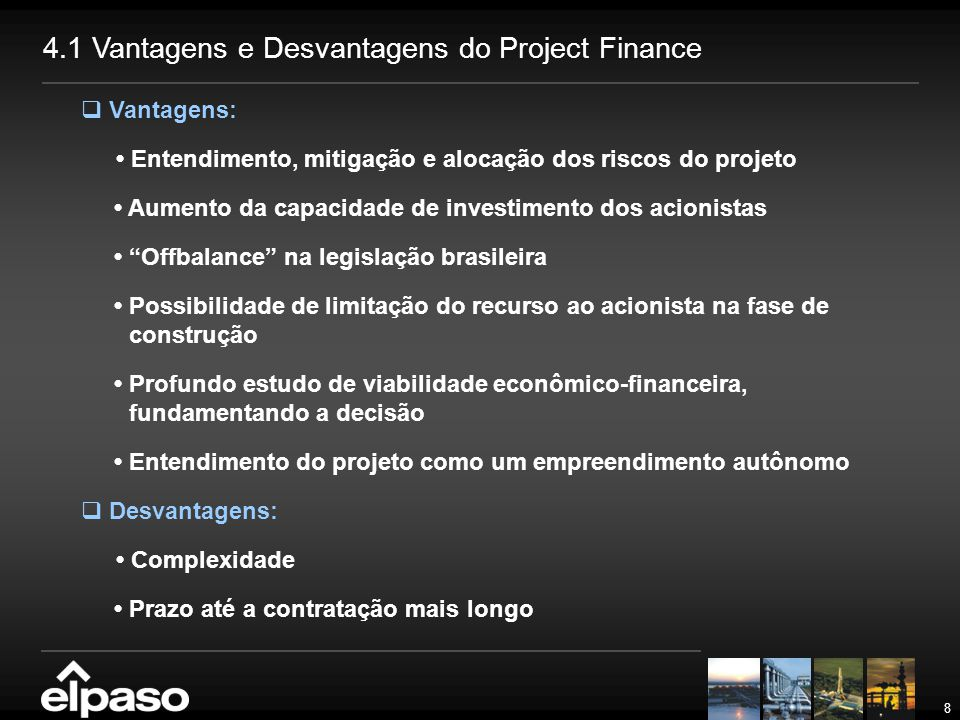 4.1 Vantagens e Desvantagens do Project Finance