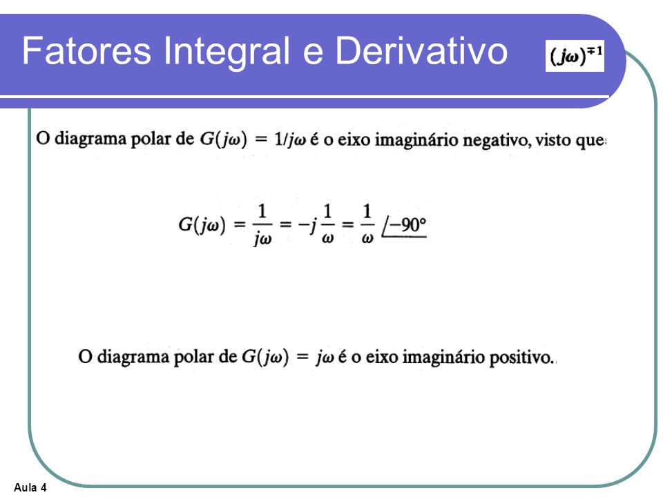 Fatores Integral e Derivativo