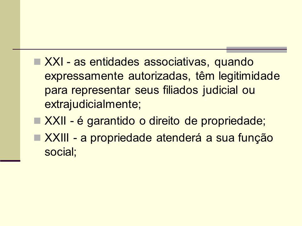 XXI - as entidades associativas, quando expressamente autorizadas, têm legitimidade para representar seus filiados judicial ou extrajudicialmente;