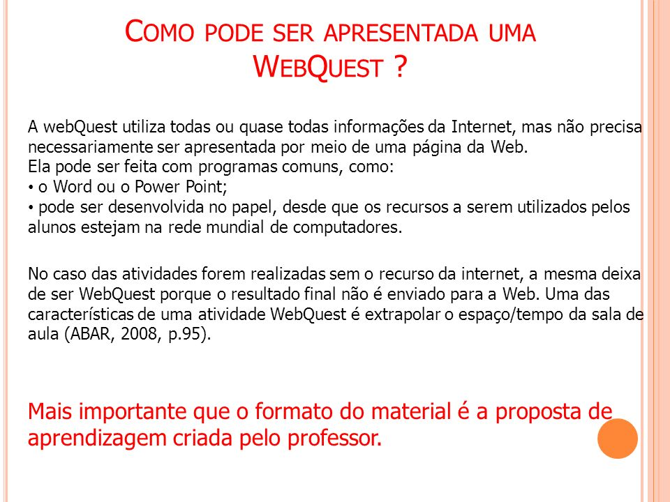 Como pode ser apresentada uma WebQuest